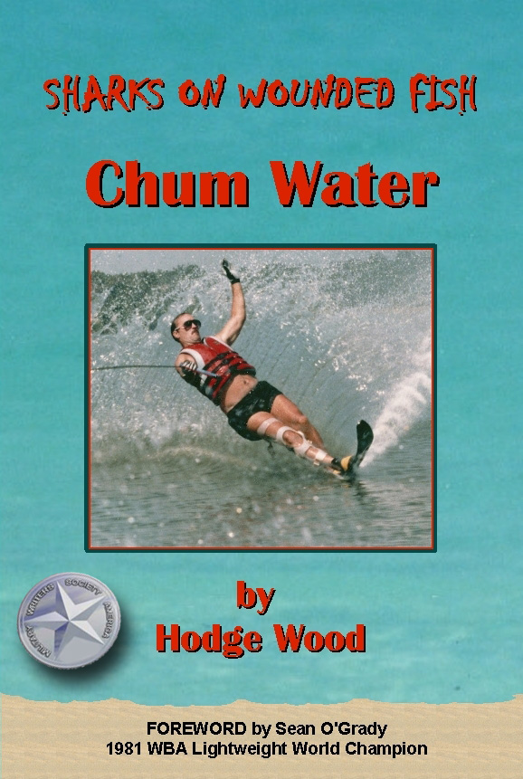 Chum Water by Hodge Wood